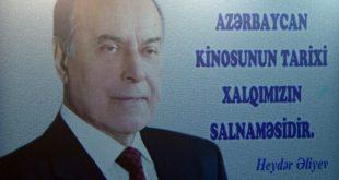 """""""Heydar Aliyev and Azerbaijani Cinema"""""""